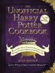 The unofficial Harry Potter cookbook : from cauldron cakes to knickerbocker glory