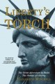 Liberty's torch : the great adventure to build the Statue of Liberty