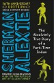 The absolutely true diary of a part-time Indian / by Sherman Alexie ; art by Ellen Forney