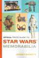 The official price guide to Star wars memorabilia / Jeremy   Beckett