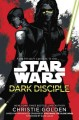 Star Wars : dark disciple