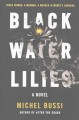 Black Water lilies / Michel Bussi