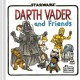 Star Wars. Darth Vader and friends