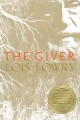 The giver / by Lois Lowry