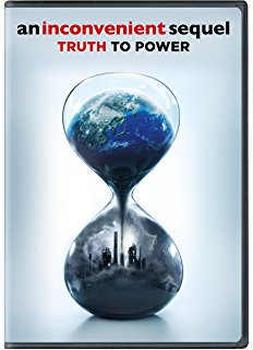 An Inconvenient Sequel: Truth to Power by Al Gore