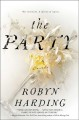 The party / Robyn Harding