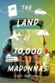 The land of 10,000 Madonnas / Kate Hattemer