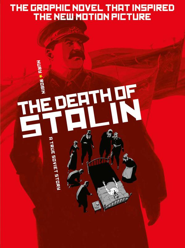 The Death of Stalin by Fabien Nury, Thierry Robin