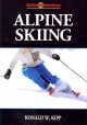 Alpine skiing / Ronald W. Kipp