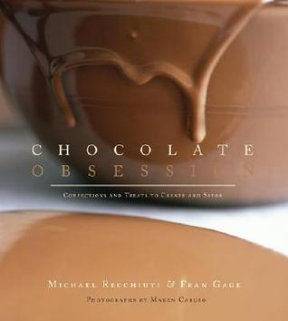 Chocolate obsession : confections and treats to create and                savor / Michael Recchiuti & Fran Gage ; photographs by Maren                Caruso.