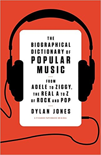 The biographical dictionary of popular music : from Adele to                Ziggy, the real A to Z of rock and pop