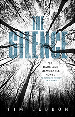 The Silence by Tim Lebbon