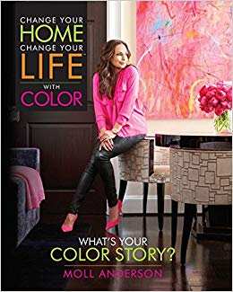 Change your home, change your life with color : what's your color                 story?