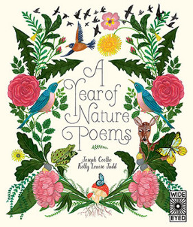 A year of nature poems / Joseph Coelho ; illustrations, Kelly Louise Judd