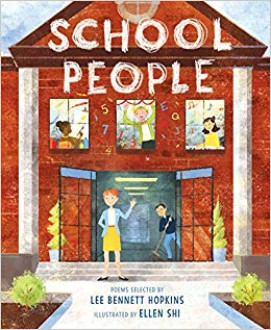 School people : poems / selected by Lee Bennett Hopkins ; illustrated by Ellen Shi