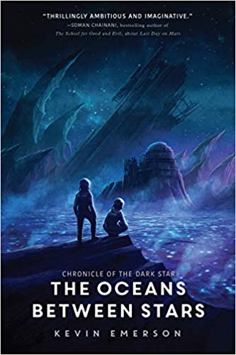 The oceans between stars / Kevin Emerson