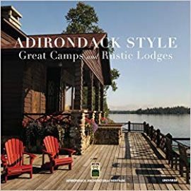Adirondack style : great camps and rustic lodges