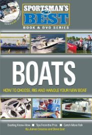 Boats : how to choose, rig and handle your new boat : boating                know-how, tips from the pros, catch more fish / [by James                Crounse and Dave East