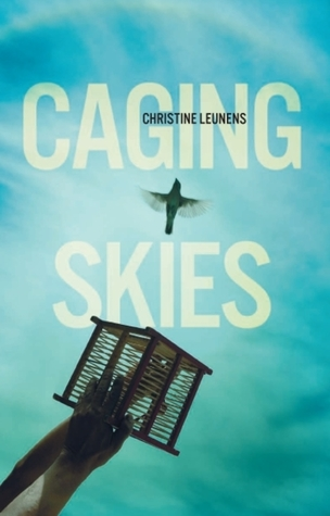 Caging Skies by Christine Leunens