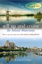 Sell up and cruise : the inland waterways / Bill and Laurel                Cooper