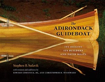 The Adirondack guideboat : its origins, its builders, and their                boats