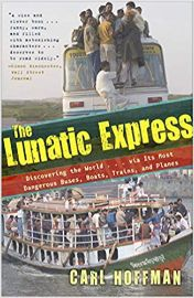 The lunatic express : discovering the world