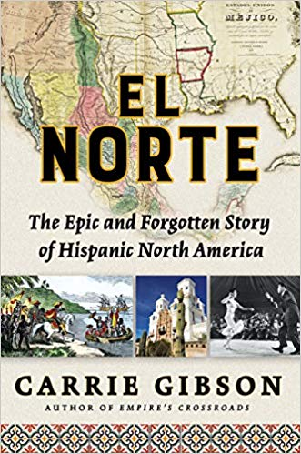 TITLE        El Norte : the epic and forgotten story of Hispanic North America                / Carrie Gibson