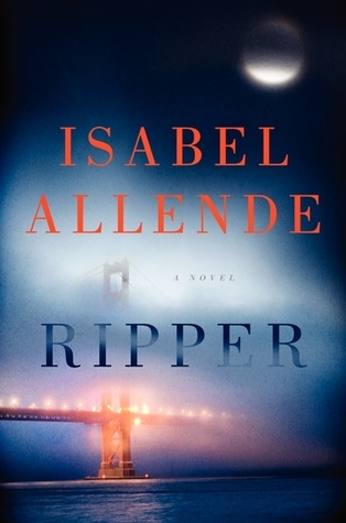 Ripper / Isabel Allende ; translated from the Spanish by Oliver                Brock and Frank Wynne