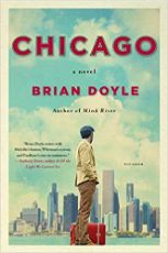 Chicago : a novel / Brian Doyle