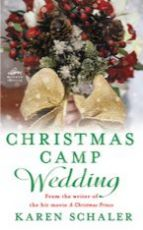 Christmas camp wedding / Karen Schaler