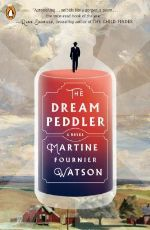 The dream peddler / Martine Fournier Watson