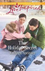 The holiday secret / Kathryn Springe
