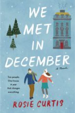 We met in December / Rosie Curtis