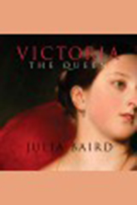 Victoria the queen : an intimate biography of the woman who ruled                an empire
