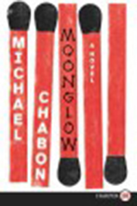 Moonglow / Michael Chabon
