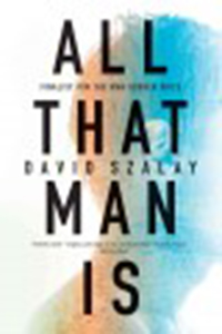 All that man is / David Szalay
