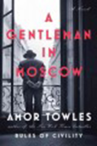 A gentleman in Moscow / Amor Towles