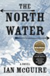 The North water / Ian McGuire
