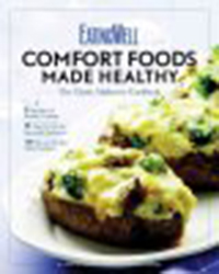 EatingWell comfort foods made healthy : the classic makeover                cookbook