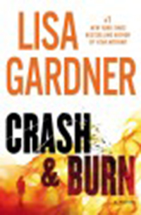 Crash & burn / Lisa Gardner