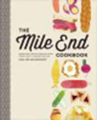 The Mile End cookbook : redefining Jewish comfort food, from hash                to hamantaschen