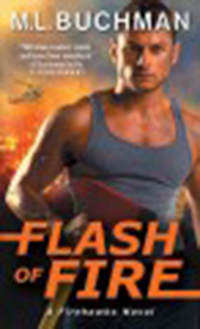 Flash of fire / M. L. Buchman