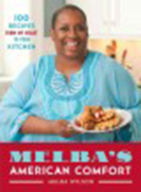 Melba's American comfort : 100 recipes from my heart to your                kitchen 2