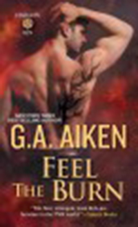 Feel the burn / G. A. Aiken