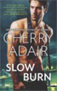 Slow burn / Cherry Adair