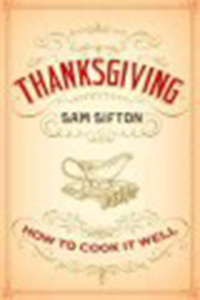 Thanksgiving : how to cook it well