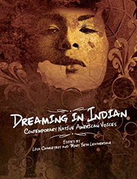 Dreaming in Indian : contemporary Native American voices