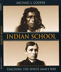Indian school : teaching the white man's way