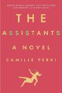 The assistants / Camille Perri
