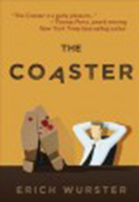 The coaster / Erich Wurster